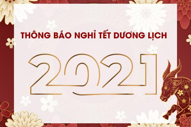 Thông báo nghỉ Tết Dương Lịch 2021